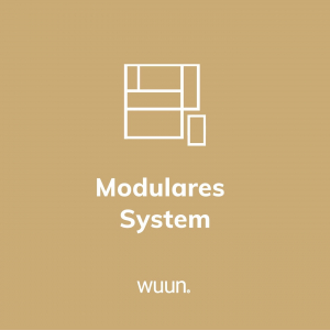 Wuun steht für Modularität - all unsere Produkte sind perfekt aufeinander abgestimmt und optimal kombinierbar 🛠️